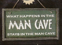 Stays In Man Cave Sign Ornt.
